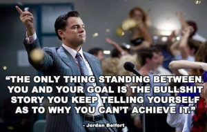Jordan Belfort Quote on the obstacle faced in achieving your Goals and ...