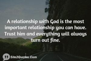 you can have Trust him and everything will always turn out fine