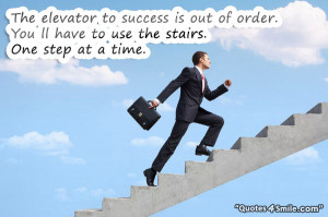 Steps to success motivational quote picture which says: