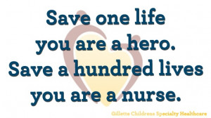 ... life you are a hero. Save a hundred lives you are a nurse. #nursing