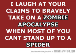 Image - Funny-zombie-apocalypse-quote-spiders.jpg - The Adventure Time ...