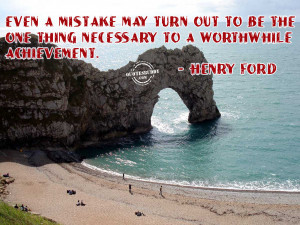 achievement-quotes-Sometimes A Mistake Becomes A Neccsary Thing To ...
