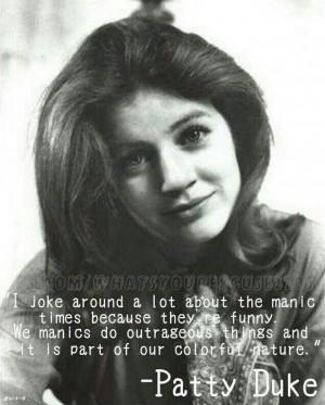 Patty Duke quote on mania