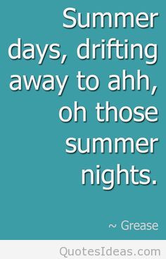 Summer days quote and saying