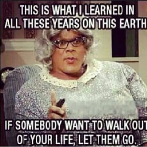madea quotes and sayings Pinned by Paul R.
