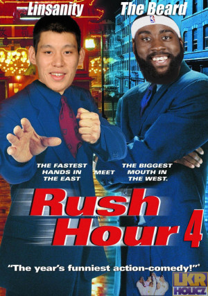 rush hour 4 linsanity and the beard