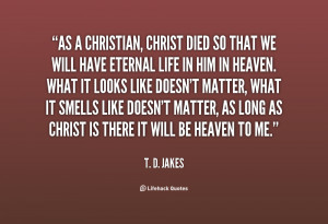 Christian T D Jakes Quotes