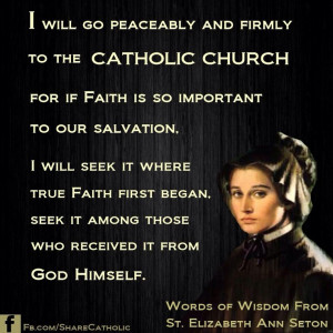 will go peaceably and firmly to the Catholic Church for if faith is ...