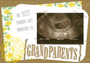 Pregnancy Announcement Ideas For Grandparents Grandparents quotes