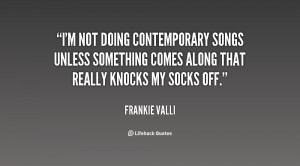 Frankie Valli Quotes