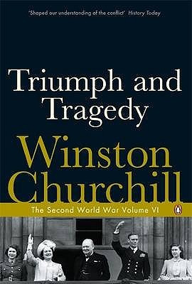"""Start by marking """"Triumph and Tragedy (The Second World War, #6 ..."""