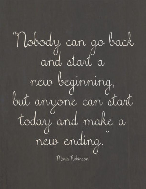 """things have changed. Lots of things feel different.""""New beginnings ..."""
