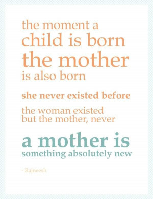 Mother quotes and sayings inspiring love child born