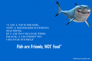 Bruce Finding Nemo Quotes