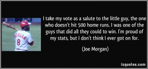 More Joe Morgan Quotes
