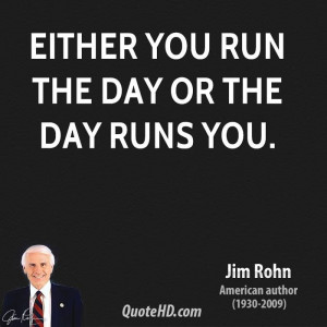 ... in ANY industry to date. His free mentoring lives on. Jim Rohn Quotes