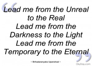 lead me from the unreal to the real brihadaranyaka upanishad