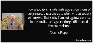 How a society channels male aggression is one of the greatest ...