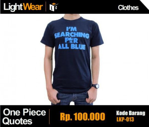 Kaos / T-shirt One Piece : Sanji Quotes