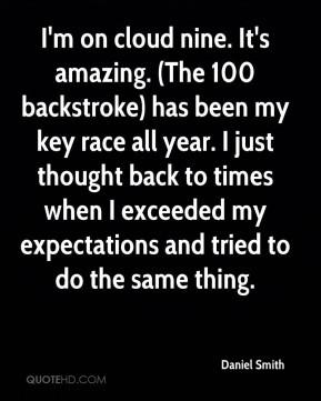 Daniel Smith - I'm on cloud nine. It's amazing. (The 100 backstroke ...