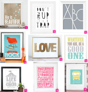 ... some of my favorite prints with a quote/message for your little one