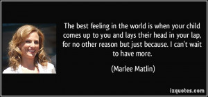 The Best Feeling In The World Quote