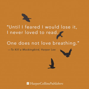 ... . One does not love breathing.