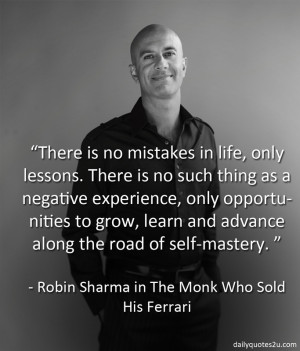 There is no mistakes in life, only lessons....
