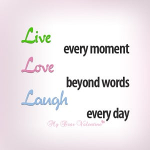 inspirational quotes - Live every moment