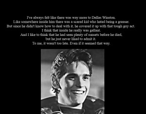 Dallas Winston Quotes