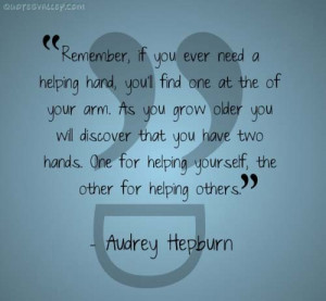 One For Helping Yourself And Other For Helping Others