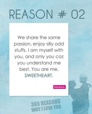 ... you, and only you coz you understand me best. You are me, sweetheart