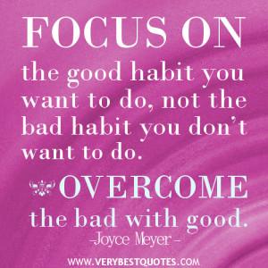 good habit quotes, Joyce Meyer Quotes