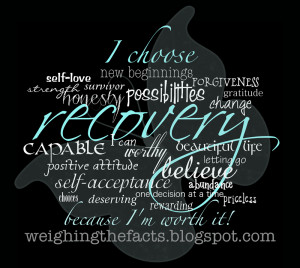 , self-love, forgiveness, honesty, possibilities, change, recovery ...
