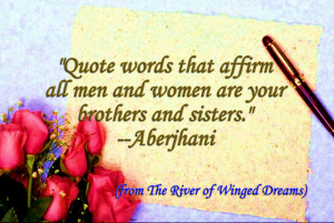 Quote words that affirm all men and women are your brothers and ...
