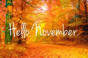Hello November quotes months november