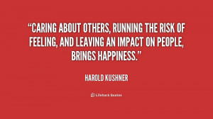 quote-Harold-Kushner-caring-about-others-running-the-risk-of-193296 ...