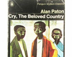 Cry, The Beloved Country by Alan Pa ton. Fiction. 1979 Paperback ...