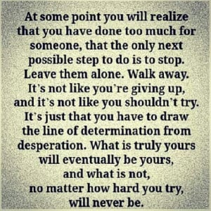 dont hurt the ones you love over a d over again you just don t