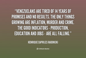 quote-Henrique-Capriles-Radonski-venezuelans-are-tired-of-14-years-of ...