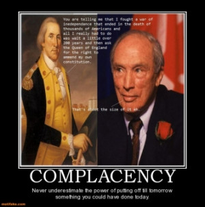COMPLACENCY - Never underestimate the power of putting off till ...