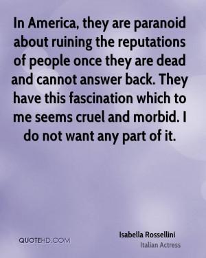 Isabella Rossellini Quotes