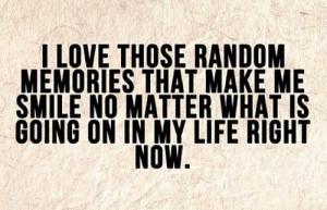 Love Quotes : Memories Quotes : Life Quotes