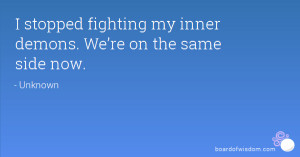 Fighting Inner Demons Quotes