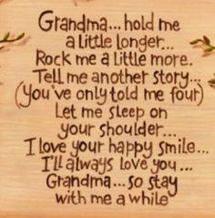 Grandma Hold Me A Little Longer