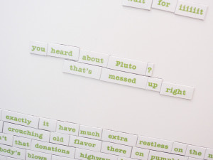 ... magnets? But they're even cooler, because they spell out Psych quotes