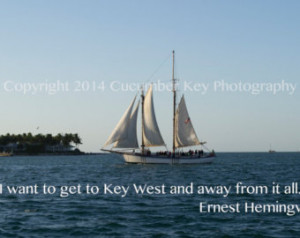 Hemingway Key West Quote: Digital D ownload Art Photography ...