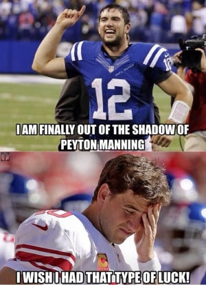Andrew Luck and the Colts beat Peyton Manning an the then undefeated ...