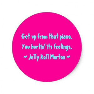 Jelly Roll Morton Quotes funny composer quotes jelly