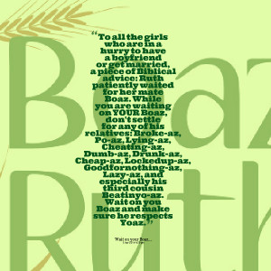 piece of biblical advice: ruth patiently waited for her mate boaz ...